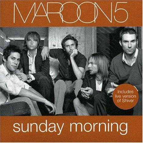 Maroon 5 Sunday Morning